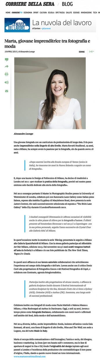 Corriere della sera$$http://nuvola.corriere.it/2015/04/19/marta-giovane-imprenditrice-tra-fotografia-e-moda/