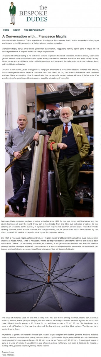 The Bespoke Dudes$$http://www.thebespokedudes.com/it/the-bespoke-dudes/463/a-conversation-with-francesco-maglia